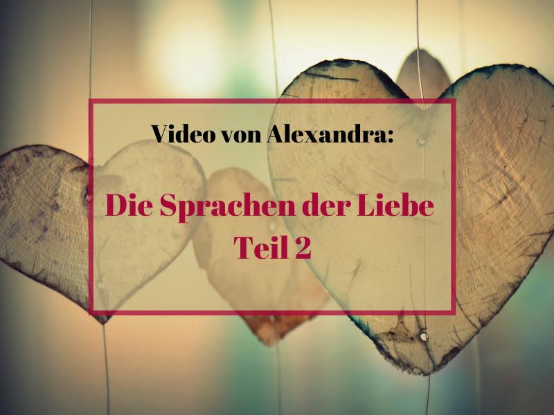 Die Sprachen der Liebe - Teil 2 Video von Alexandra Marko